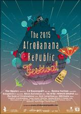 THE AFRO BANANA REPUBLIC FESTIVAL 2015